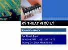 Bài giảng Kỹ thuật vi xử lý: Chương 1 - Dư Thanh Bình