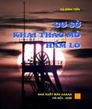 Giáo trình Cơ sở khai thác Mỏ hầm lò: Phần 1