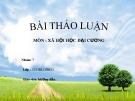 Bài thuyết trình: Xã hội học đô thị, nghiên cứu về vấn đề ách tắc giao thông của các thành phố lớn của Việt Nam hiện nay