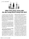 VPLS: Giải pháp mạng LAN cho đối tượng khách hàng nhất định