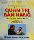 Ebook Quản trị bán hàng (Sales management): Phần 3