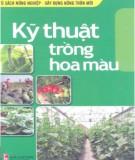 Ebook Kỹ thuật trồng hoa màu: Phần 1