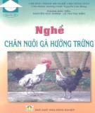 Ebook Nghề chăn nuôi gà hứng trứng: Phần 1
