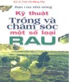 Ebook Bạn của nhà nông - Kỹ thuật trồng và chăm sóc một số loại rau: Phần 1