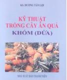 Ebook Kỹ thuật trồng cây ăn quả khóm (Dứa): Phần 1
