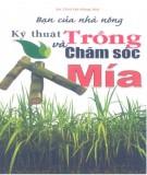 Ebook Bạn của nhà nông - Kỹ thuật trồng và chăm sóc mía: Phần 1