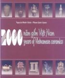 Ebook 2000 năm gốm Việt Nam - Years of Vietnamese Ceramics: Phần 1