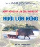 Ebook Người nông dân làm giàu không khó - Nuôi lợn rừng: Phần 1