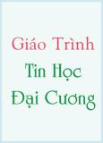Giáo trình Tin học đại cương - Phan Thị Hà, Nguyễn Tiến Hùng