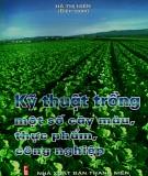 Hướng dẫn trồng một số cây màu, thực phẩm, công nghiệp: Phần 1