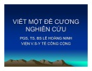 Bài giảng Viết một đề cương nghiên cứu - PGS.TS.BS. Lê Hoàng Ninh