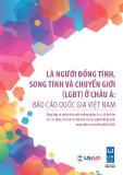 Là người đồng tính, song tính và chuyển giới (LGBT) ở Châu Á: Báo cáo quốc gia Việt Nam