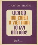 Ebook Lịch sử nội chiến ở Việt Nam từ 1771-1802: Phần 1