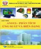 Giáo trình Ansys - Phân tích ứng suất và biến dạng: Phần 2