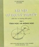 Tập 1: Tĩnh học và động học - Bài tập Cơ học lý thuyết (Phần 1)