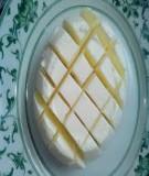 Cách làm sữa chua dẻo cắt miếng ngon mà đơn giản