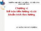 Bài giảng Phương pháp kế toán - Chương VI: Kế toán tiền lương và các khoản trích theo lương