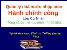 Bài giảng Quản lý Nhà nước nhập môn Hành chính công: Chương 2 - ThS. Trương Quang Vinh