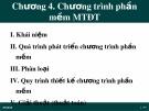 Bài giảng Tin học đại cương: Chương 4 - Chương trình phần mềm MTĐT