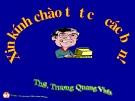 Bài giảng Quản trị học đại cương: Chương 1 - ThS. Trương Quang Vinh