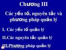 Bài giảng Quản trị học đại cương: Chương 3 - ThS. Trương Quang Vinh