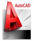 Bài giảng Autocad nâng cao và lập trình trong Autocad - Trần Anh Bình