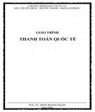 Giáo trình Thanh toán quốc tế: Phần 1 - PGS. TS. Trần Hoàng Ngân