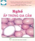 Ebook Nghề ấp trứng gia cầm: Phần 2