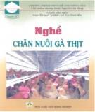 Ebook Nghề chăn nuôi gà thịt: Phần 1