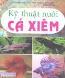 Ebook Kỹ thuật nuôi cá Xiêm: Phần 1