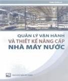 Thiết kế nâng cấp nhà máy nước và Quản lý vận hành: Phần 2