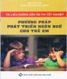 Phương pháp phát triển ngôn ngữ cho trẻ em (tái bản lần thứ năm): Phần 1