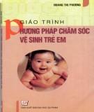Giáo trình Phương pháp chăm sóc vệ sinh trẻ em: Phần 2