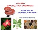 Bài giảng Chương 2: Dược liệu chứa Carbohydrat - ThS. Nguyễn Thị Ánh Nguyệt