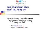 Bài giảng Cập nhật chính sách thuế thu nhập DN 2 - Nguyễn Thị Cúc