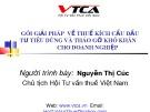 Bài giảng Gói giải pháp về thuế kích cầu đầu tư tiêu dùng và tháo gỡ khó khăn cho doanh nghiệp - Nguyễn Thị Cúc