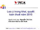 Bài giảng Lưu ý trong khai, quyết toán thuế năm 2010 - Nguyễn Thị Cúc