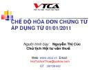 Bài giảng Chế độ hóa đơn chứng từ áp dụng từ 01/01/2011 - Nguyễn Thị Cúc