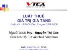 Bài giảng Luật Thuế giá trị gia tăng - Nguyễn Thị Cúc