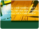Bài giảng Công tác chủ nhiệm lớp và chức năng tư vấn học đường của giáo viên chủ nhiệm