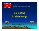 Bài giảng Đại cương Ký sinh trùng - TS. Trần Ngọc San