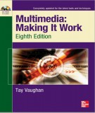 Ebook Multimedia: Making It Work (Eighth Edition): Part 2