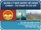 Bài giảng Quản lý nhà nước về hành chính, tư pháp ở cơ sở - TS. Bùi Quang Xuân
