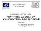 Bài giảng Phát triển và quản lý chương trình đào tạo nghề - GS.TSKH. Nguyễn Minh Đường, ThS. Nguyễn Đăng Trụ
