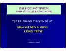 Tập bài giảng chuyên đề Giám sát nền và móng công trình - TS. Dương Hồng Thẩm