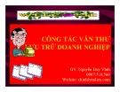 Bài giảng Công tác văn thư lưu trữ doanh nghiệp - Nguyễn Duy Vĩnh