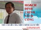 Bài giảng Hoạch định chính sách công - TS. Bùi Quang Xuân