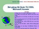 Bài giảng Hệ quản trị CSDL Microsoft Access