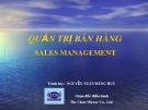 Bài giảng Quản trị bán hàng (Sales management) - Nguyễn Xuân Đăng Huy