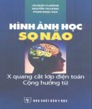 Xquang cắt lớp điện toán cộng hưởng từ - Hình ảnh học sọ não: Phần 2